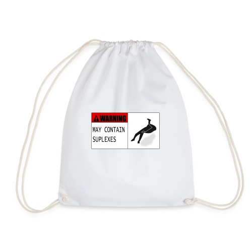 WARNING : MAY CONTAIN SUPLEXES - Drawstring Bag