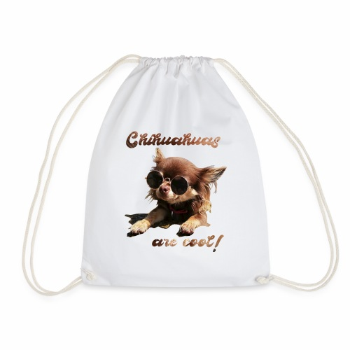 Chihuahua T-Shirts Chihuahuas are cool - Turnbeutel