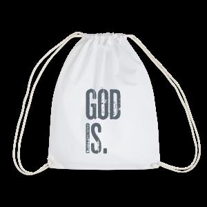 God Is. by JT4Christ - Drawstring Bag
