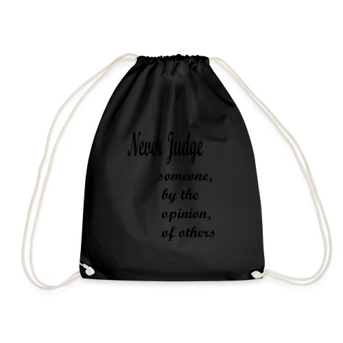 Never Judge - Drawstring Bag