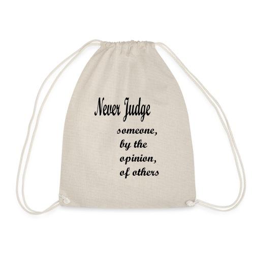 Never Judge - Drawstring Bag