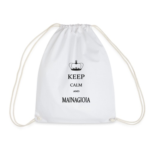 keep calm mainagioia-01 - Sacca sportiva