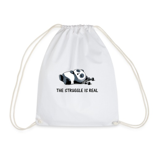 Struggle Is Real Funny Panda - Drawstring Bag