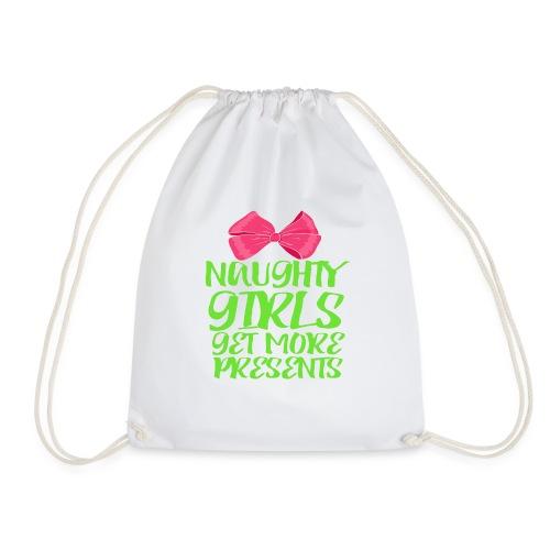 Naughty Girls get more Presents,Weihnachten - Turnbeutel