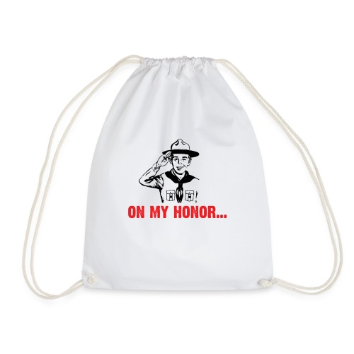 On my Honor ... - Drawstring Bag