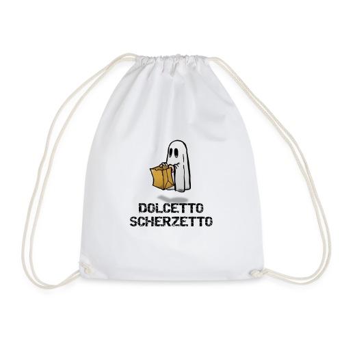 Dolcetto Scherzetto Magliette Bambini Uomo Donna - Sacca sportiva