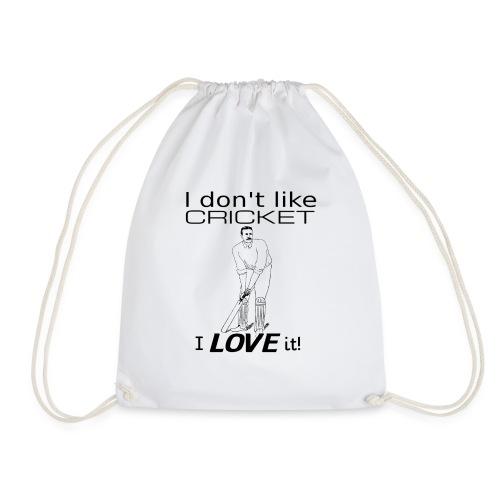 I Don't Like Cricket I Love It! - Drawstring Bag