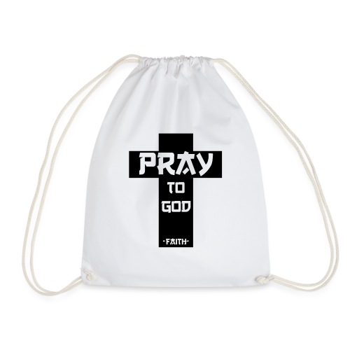 Pray to God - Turnbeutel