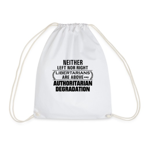 Libertarians above any degradation - Worek gimnastyczny