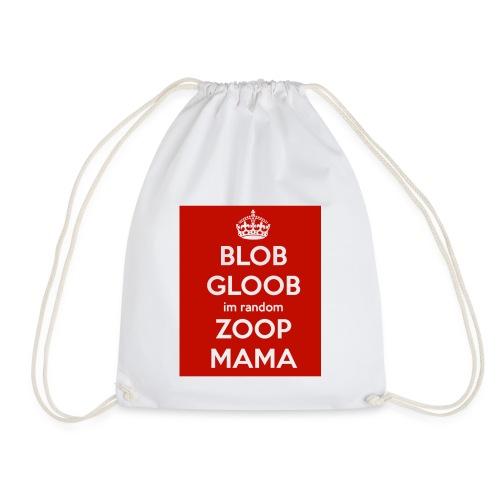 Blob gloob I'm random zoop mama hat - Drawstring Bag