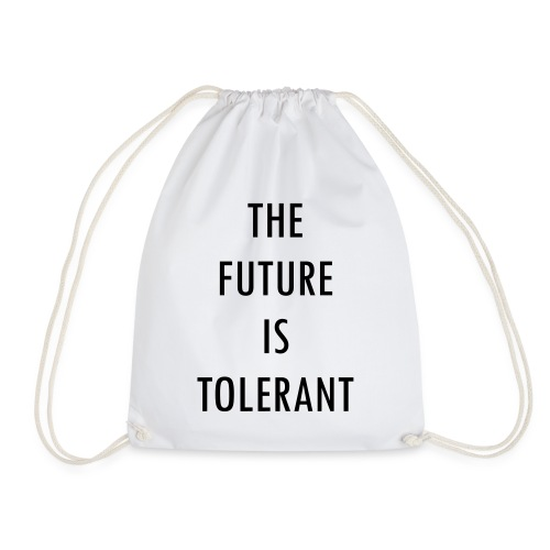 FUTURE IS TOLERANT - Turnbeutel