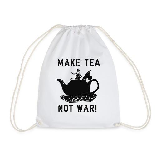Make Tea not War! - Drawstring Bag