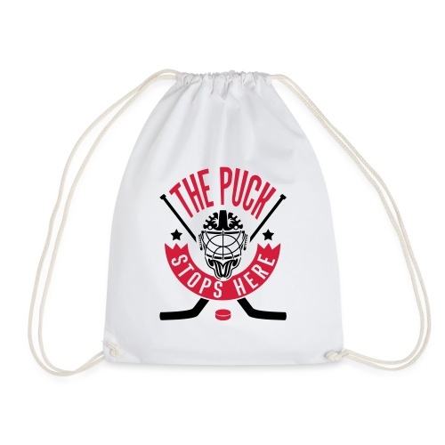 The Puck Stops Here (Ice Hockey) - Drawstring Bag
