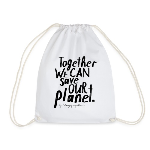 fridays for future | Together save our Planet - Turnbeutel