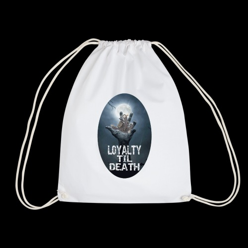 Loyalty Til Death - Gymnastikpåse