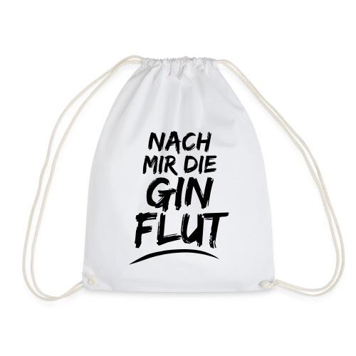 Jutebeutel mit Spruch NACH MIR DIE GIN FLUT - Turnbeutel