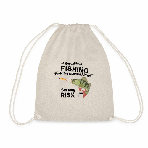 A Day without Fishing Angeln Fishyworm Bass Barsch - Turnbeutel