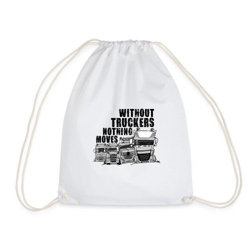 0911 without truckers nothing moves - Gymtas
