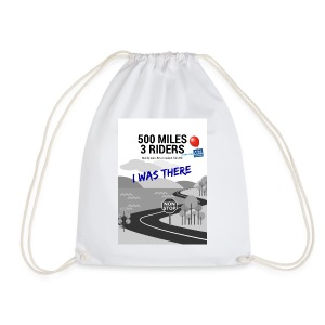 500 Miles supporter I was there - Drawstring Bag