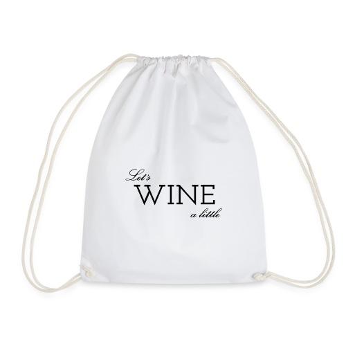Colloqvinum Shirt - Lets wine a little black - Turnbeutel