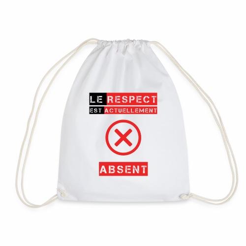 Le respect est actuellement absent - Sac de sport léger