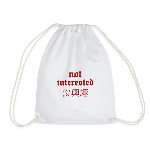 Not Interested x Traditional Chinese Meaning - Drawstring Bag