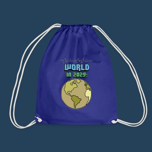 World in 2029 #fridaysforfuture #timetravelcontest - Turnbeutel