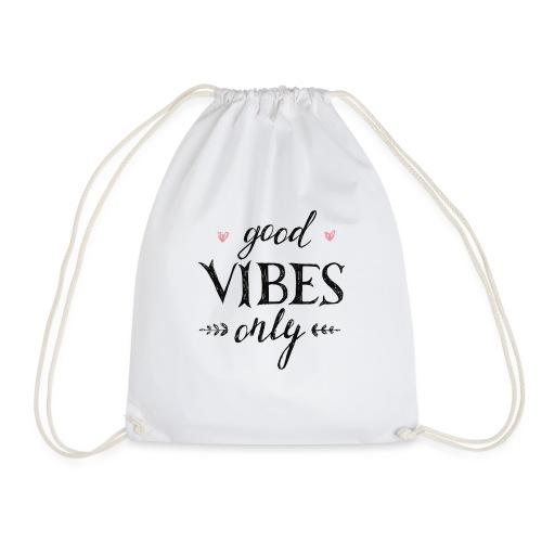 Good Vibes Only - Gymtas