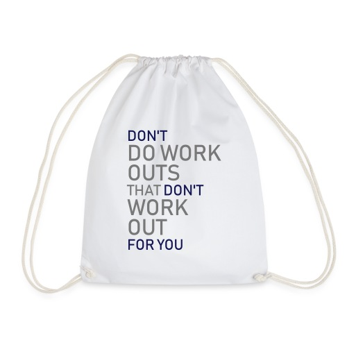 Don't do workouts - Drawstring Bag