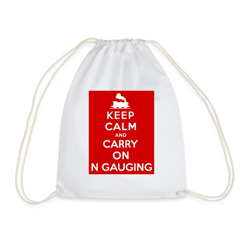 Keep Calm And Carry On N Gauging - Drawstring Bag