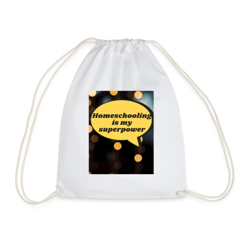 Homeschooling is my superpower - Drawstring Bag
