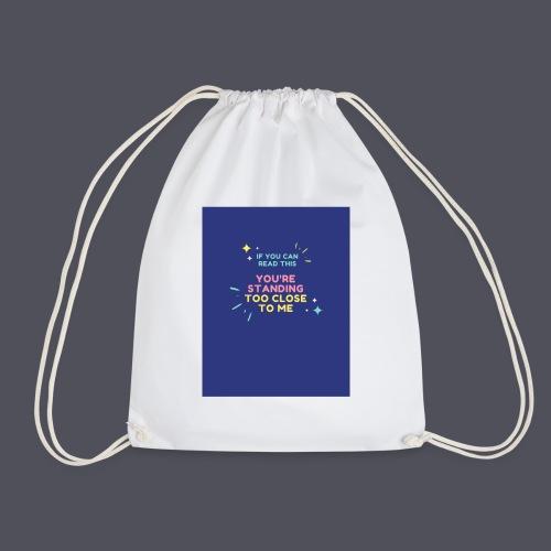 Standing too close T-shirt - Drawstring Bag