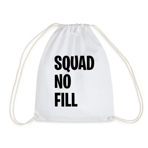 Squad No Fill - Drawstring Bag