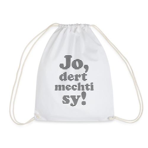 Jo, do mechti sy – Steifen - Turnbeutel