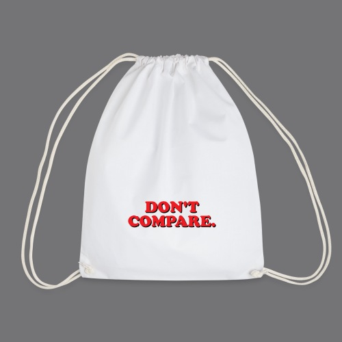 DO NOT COMPARE. Tee-shirts - Drawstring Bag