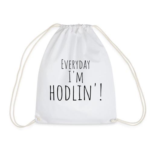 Everyday I'm hodlin'! - Turnbeutel