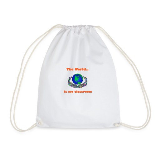 The world is my classroom - Drawstring Bag