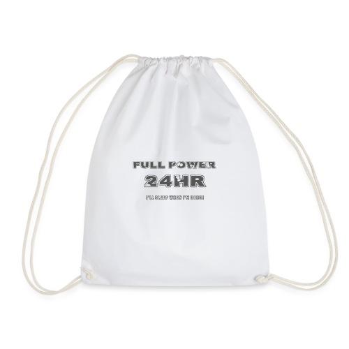 Full power 24HR - I'll sleep When I'm dead! - Drawstring Bag