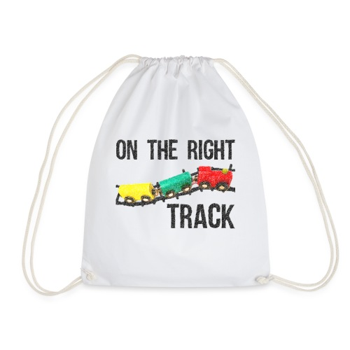 On The Right Track Positive Design Train on Track. - Drawstring Bag