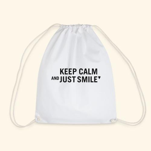 Keep calm and just smile - black - Turnbeutel
