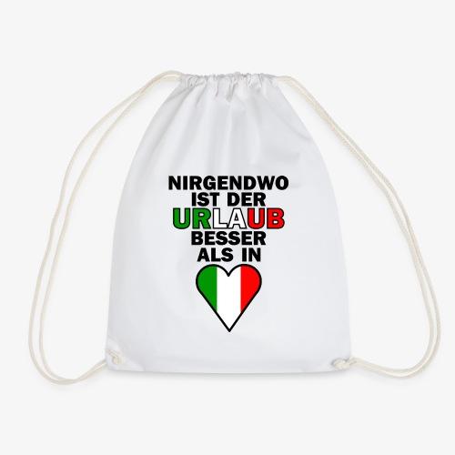 Italien Urlaub Spruch Design   Italien Reise - Turnbeutel