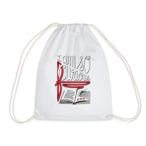 I Am So Curious Furious - Drawstring Bag