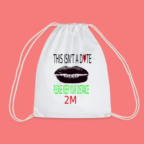 Keep your distance - Drawstring Bag