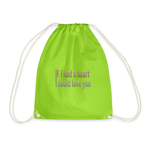 if i had a heart i could love you - Drawstring Bag