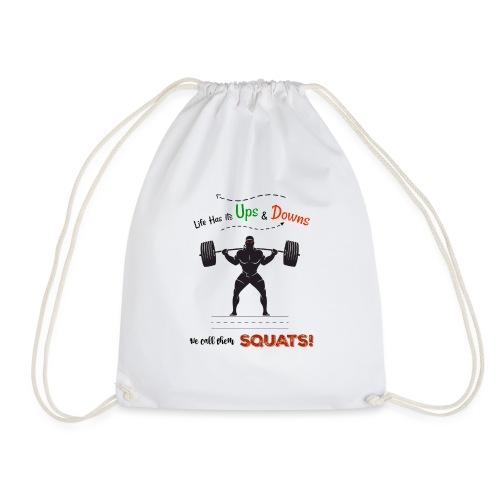 Do You Even Squat? - Drawstring Bag