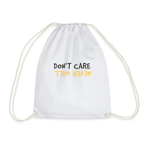 Don't Care, Never Will by Dougsteins - Drawstring Bag