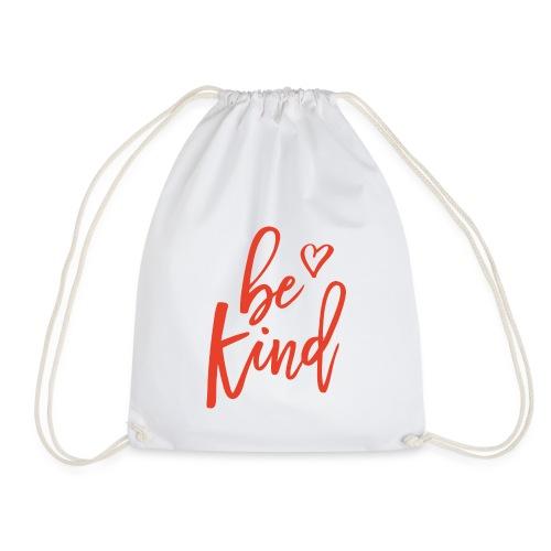 be kind - Turnbeutel