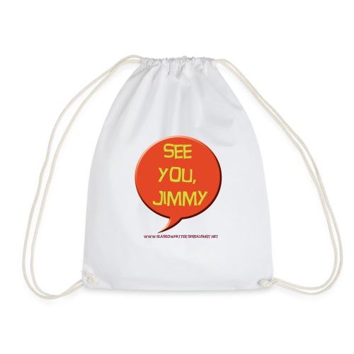 See you, Jimmy - Drawstring Bag