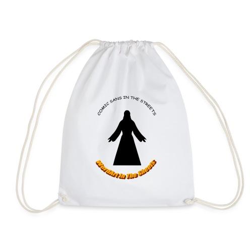 Comic Sans In The Street - Drawstring Bag