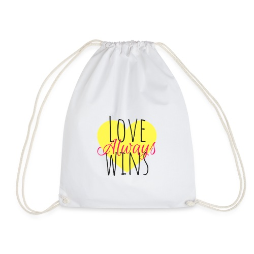 Love Always wins - Drawstring Bag